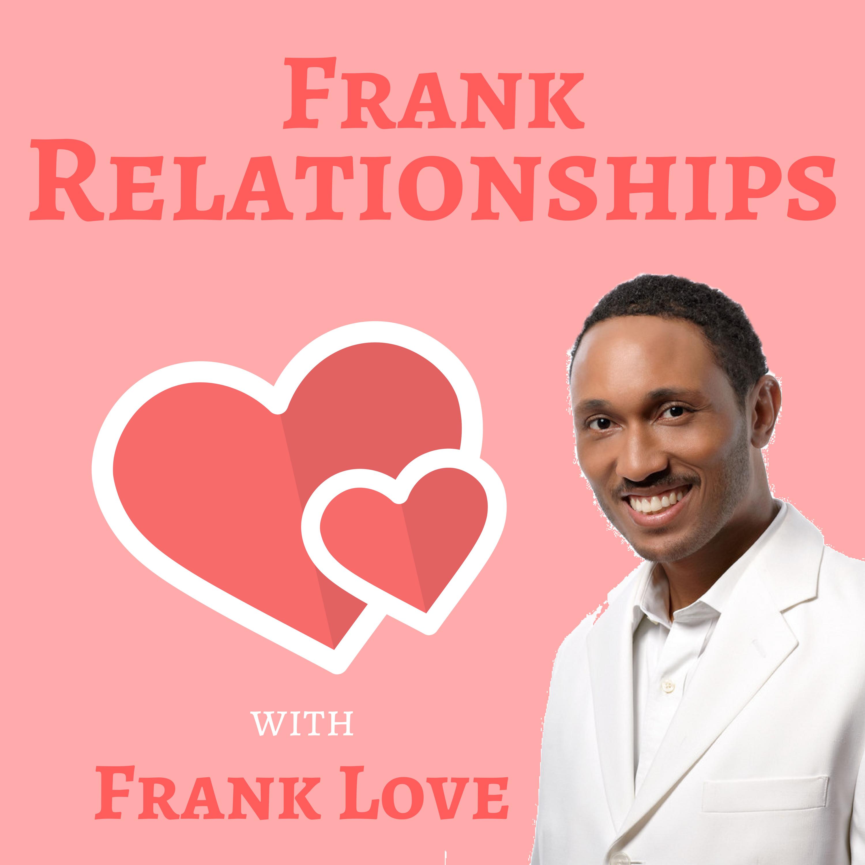 Frank Relationships